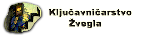 KLJUČAVNIČARSTVO IN KOVAŠTVO, KOVINARSTVO ŽVEGLA d.o.o.